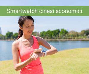 smartwatch cinesi economici