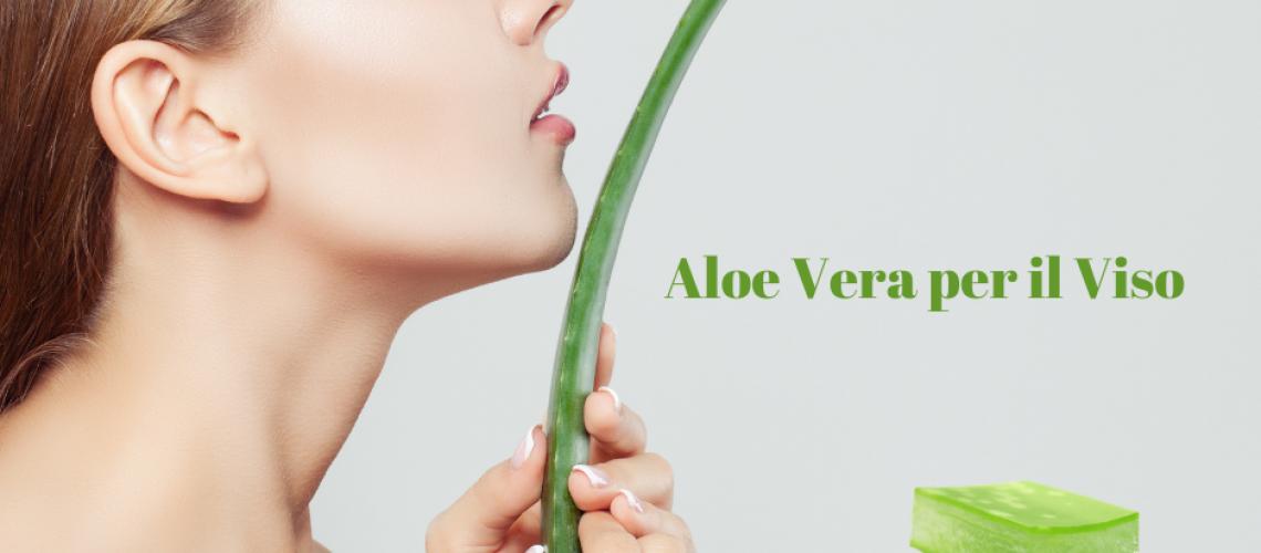 Aloe Vera per il Viso
